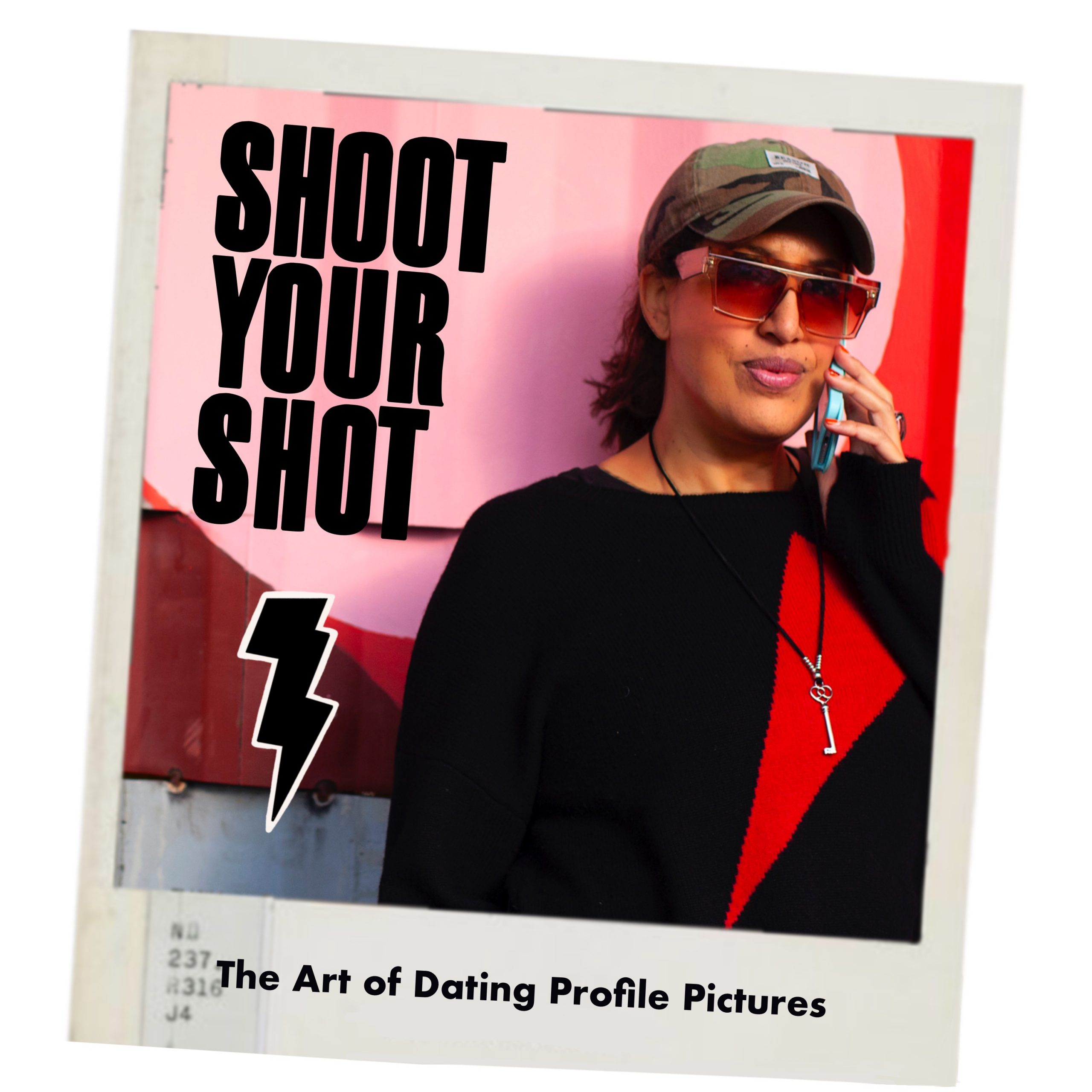 Shoot Your Shot The Art of Dating Profile Pictures